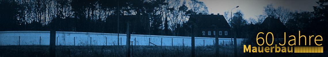 60 Jahre Mauerbau Header